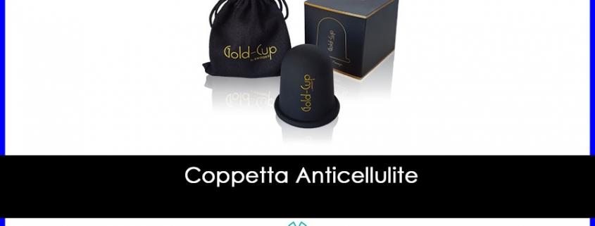 Coppetta Anticellulite: la migliore per trattamento fai da te sul corpo, sulla pancia e sulle braccia anche con acqua e sapone, e dove comprarla
